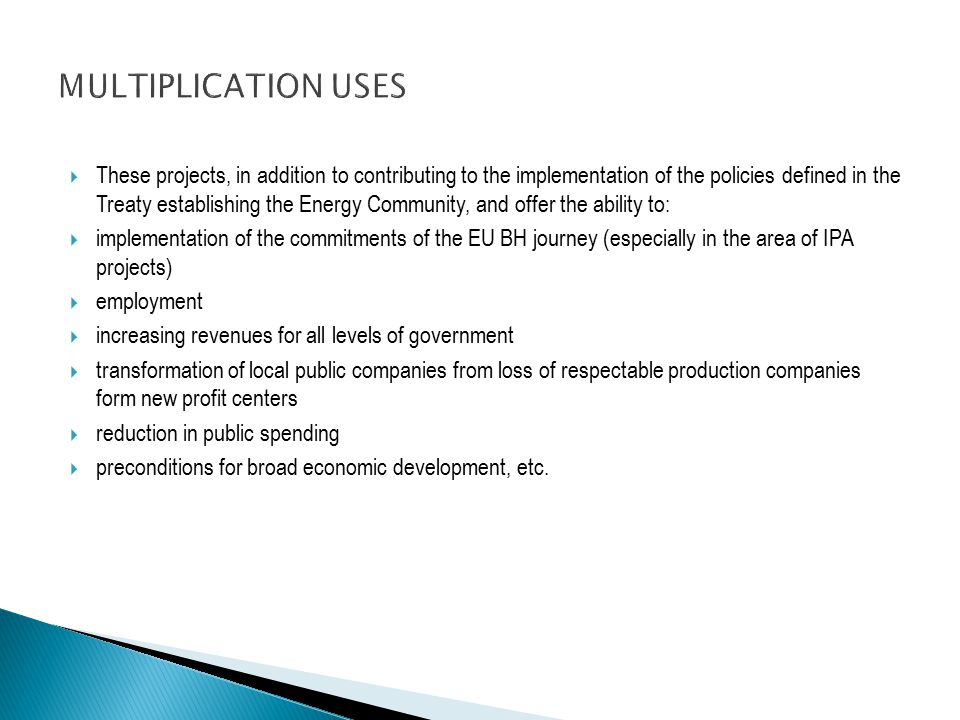  These projects, in addition to contributing to the implementation of the policies defined in the Treaty establishing the Energy Community, and offer