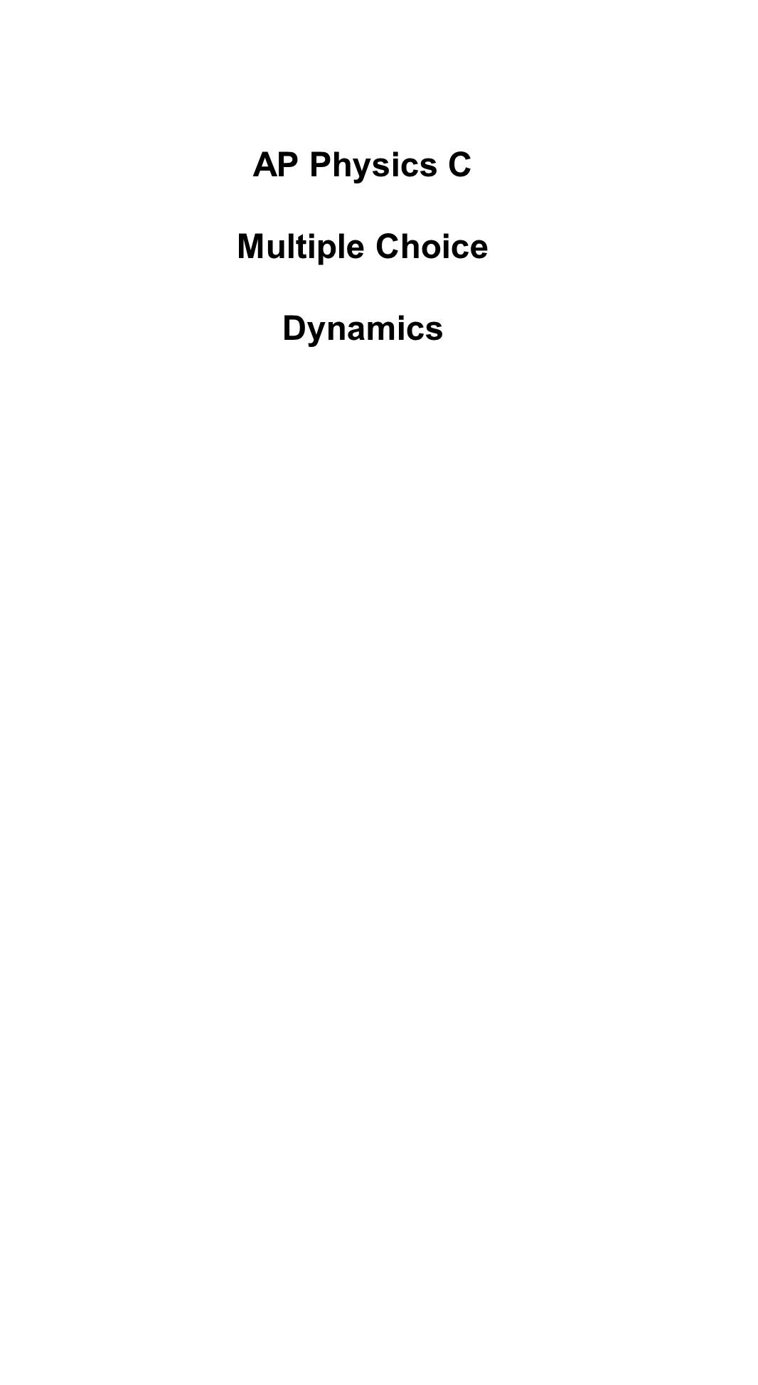 AP Physics C Multiple Choice Dynamics