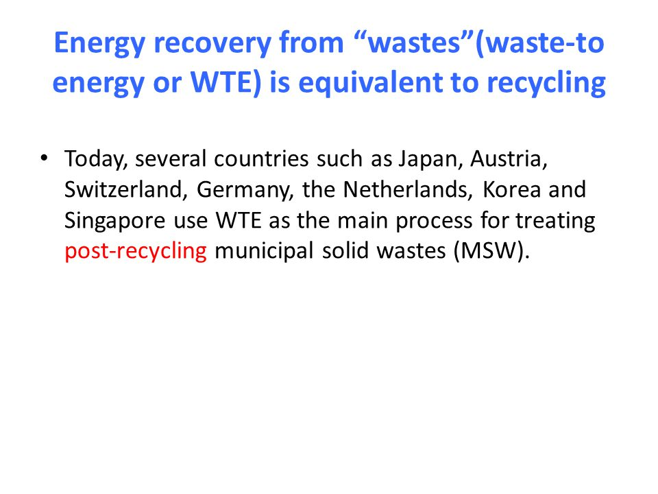 Thermal treatment (WTE): 200 mill.tons Sanitary landfill, partial CH4 recovery: 200 mill.