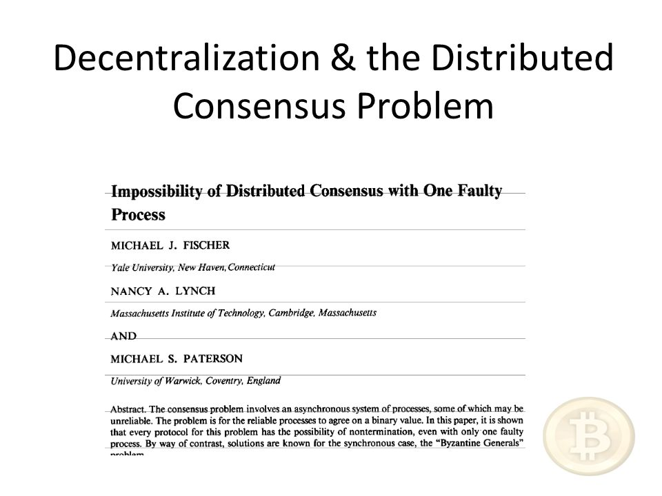 Decentralization & the Distributed Consensus Problem