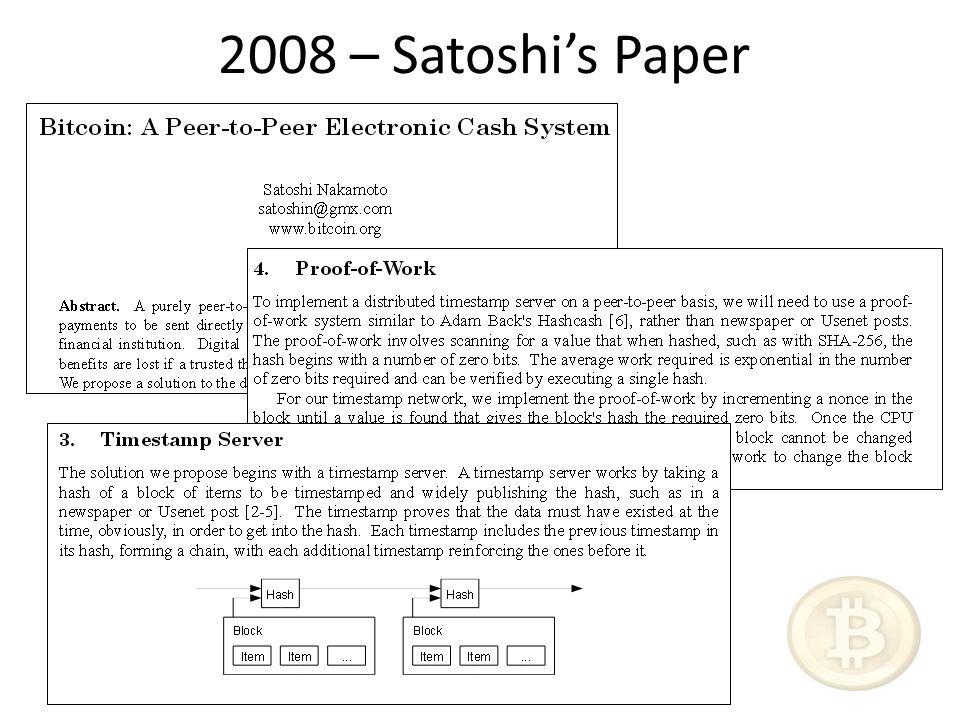 2008 – Satoshi's Paper