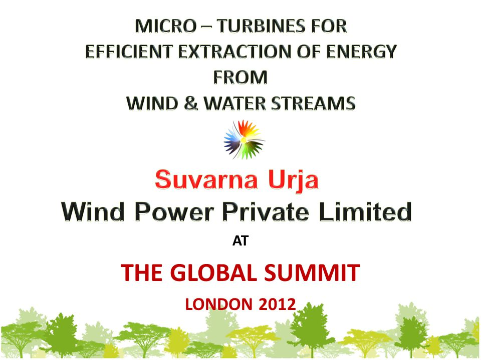 SUVARNA URJA WIND POWER PVT LTD Address: A-14, MIDC Additional Ambernath, Dist: Thane, Maharashtra, INDIA – 421503 Tel.