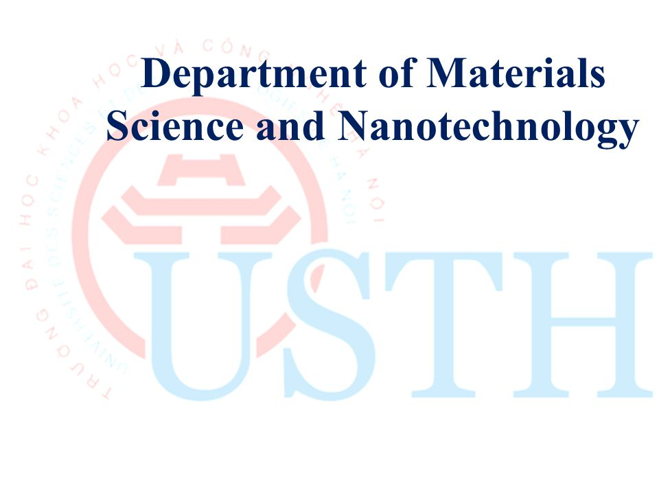 Department of Materials Science and Nanotechnology