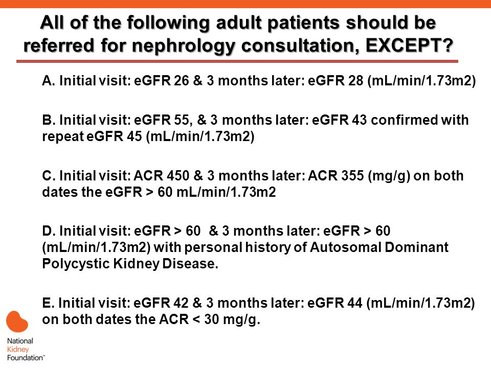 All of the following adult patients should be referred for nephrology consultation, EXCEPT.