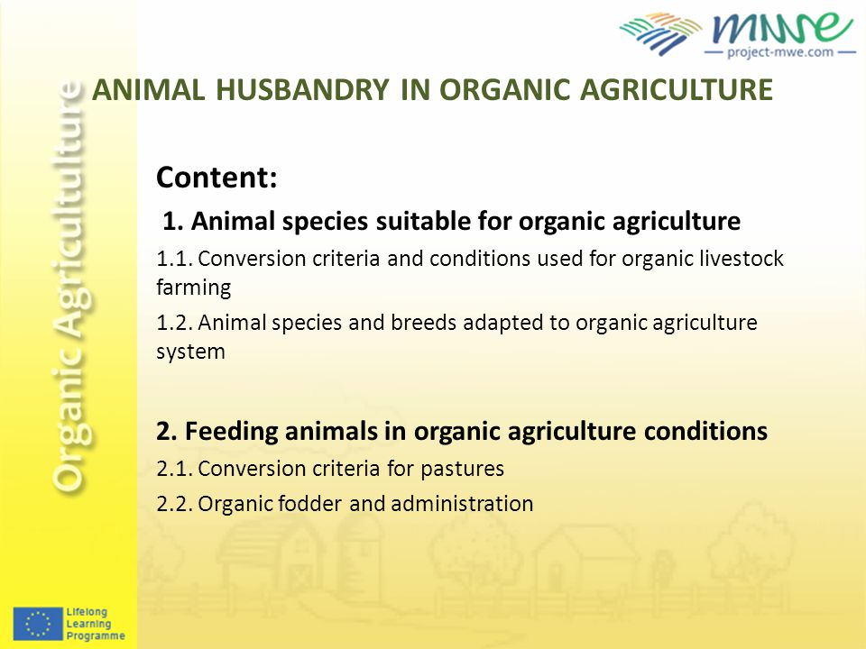 CANIMAL HUSBANDRY IN ORGANIC AGRICULTURE 3.