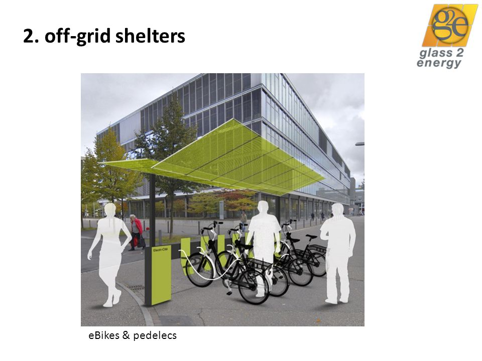 glass2energy 23 2. off-grid shelters eBikes & pedelecs