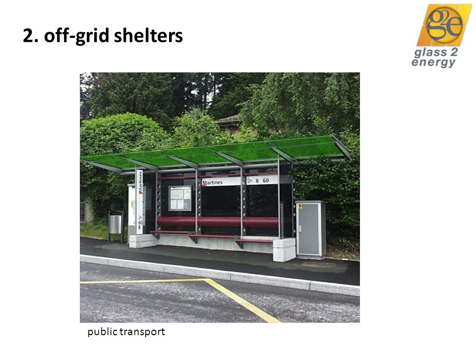 glass2energy 24 2. off-grid shelters public transport