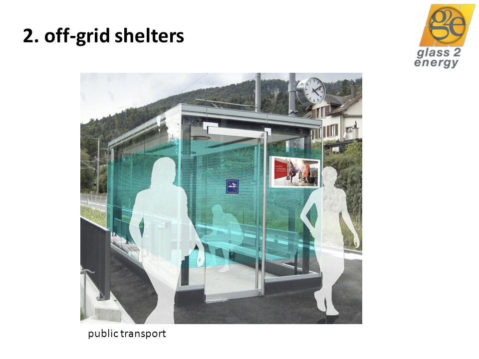 glass2energy 25 2. off-grid shelters public transport