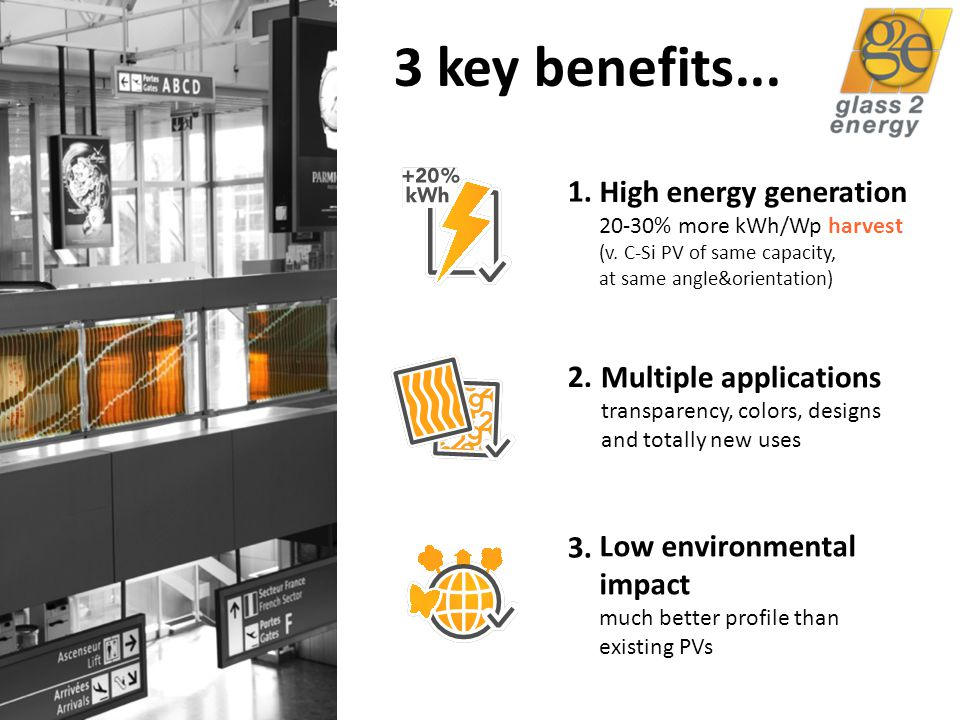 3 key benefits... 1. 2. 3. High energy generation 20-30% more kWh/Wp harvest (v.