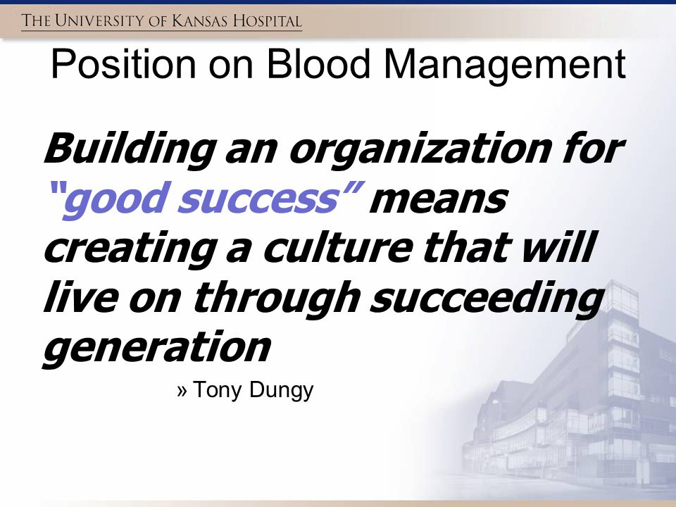 Position on Blood Management This is one part of blood management Without all parts of a multidisciplinary program working, reducing prime volume is a mood point