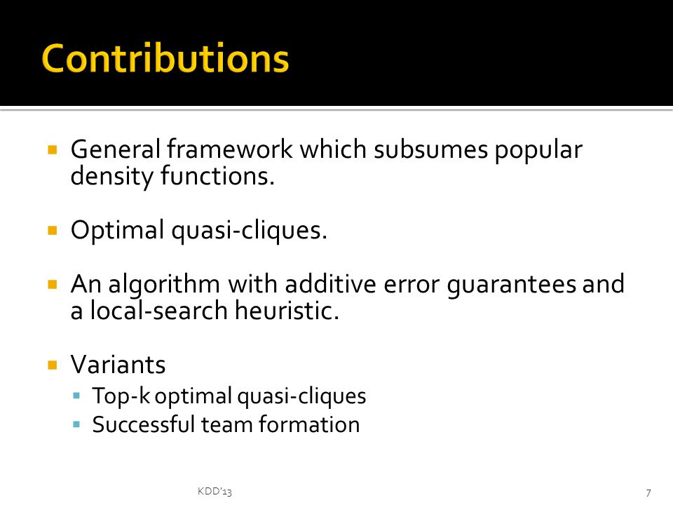  General framework which subsumes popular density functions.