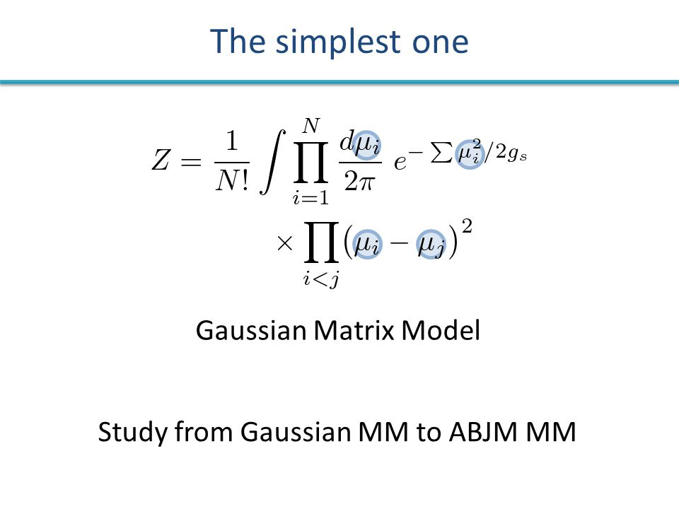 The simplest one Gaussian Matrix Model Study from Gaussian MM to ABJM MM