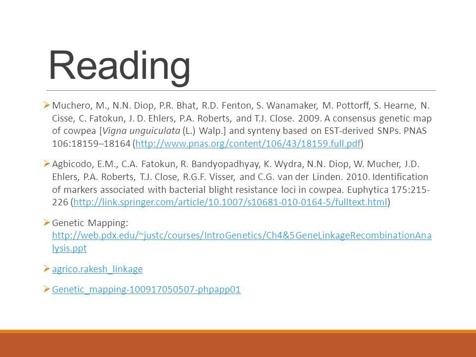 Reading  Muchero, M., N.N.Diop, P.R. Bhat, R.D. Fenton, S.