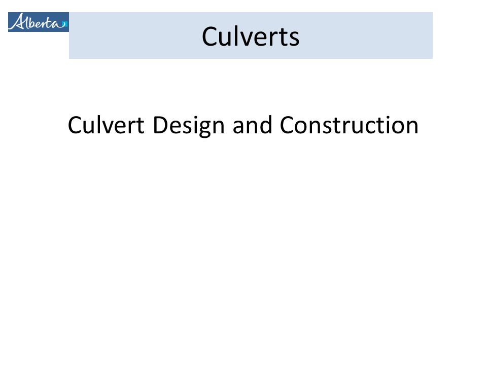 Culverts Culvert Design and Construction