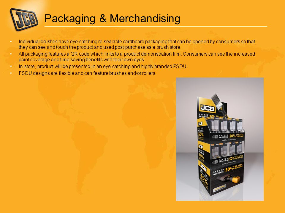 Packaging & Merchandising Individual brushes have eye-catching re-sealable cardboard packaging that can be opened by consumers so that they can see and touch the product and used post-purchase as a brush store.