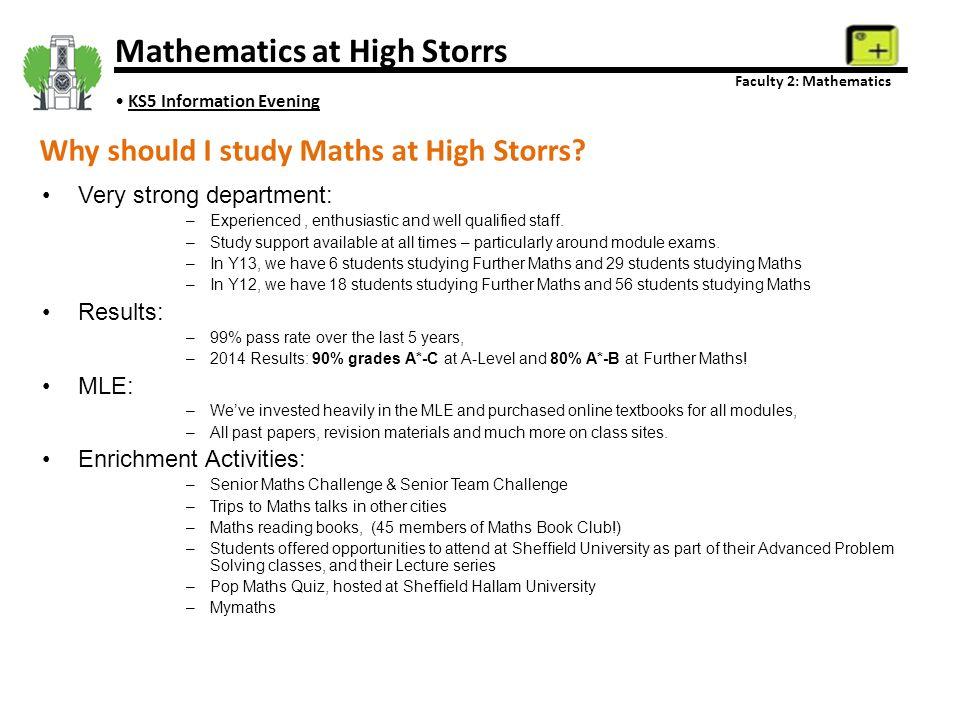 Pete Hart Leader in Learning for KS5 P.Hart@highstorrs.sheffield.sch.uk Mathematics at High Storrs Faculty 2: Mathematics KS5 Information Evening