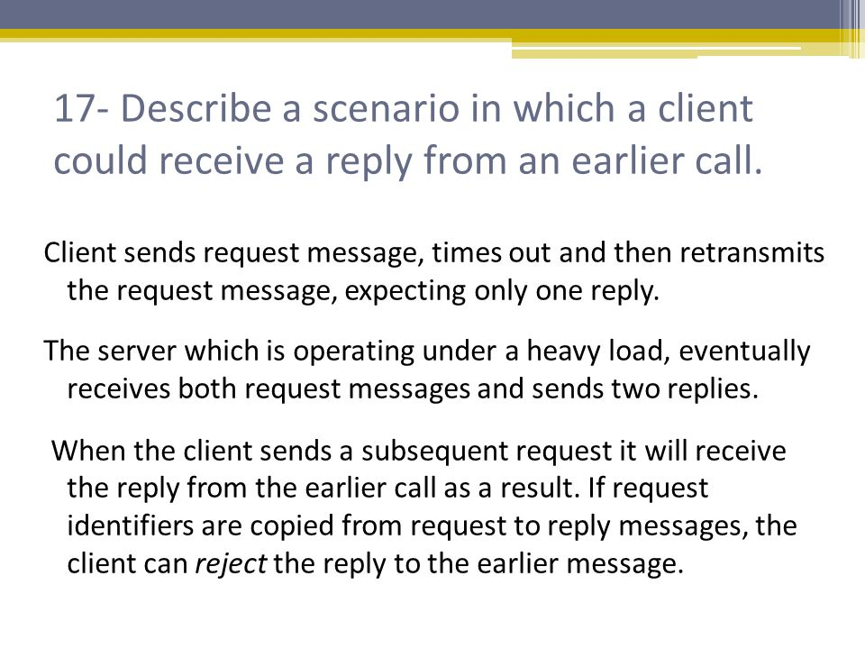 26- Devise a scenario in which multicasts sent by different clients are delivered in different orders at two group members.