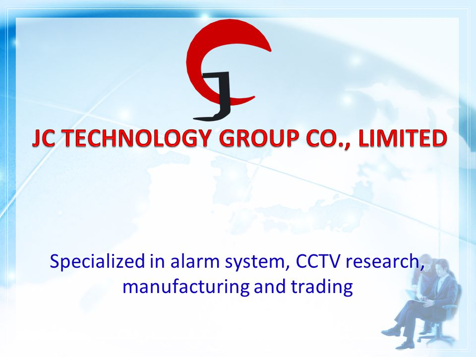 Specialized in alarm system, CCTV research, manufacturing and trading