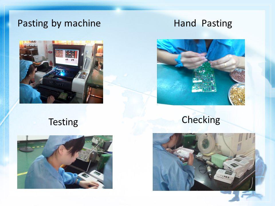 Pasting by machine Testing Checking Hand Pasting