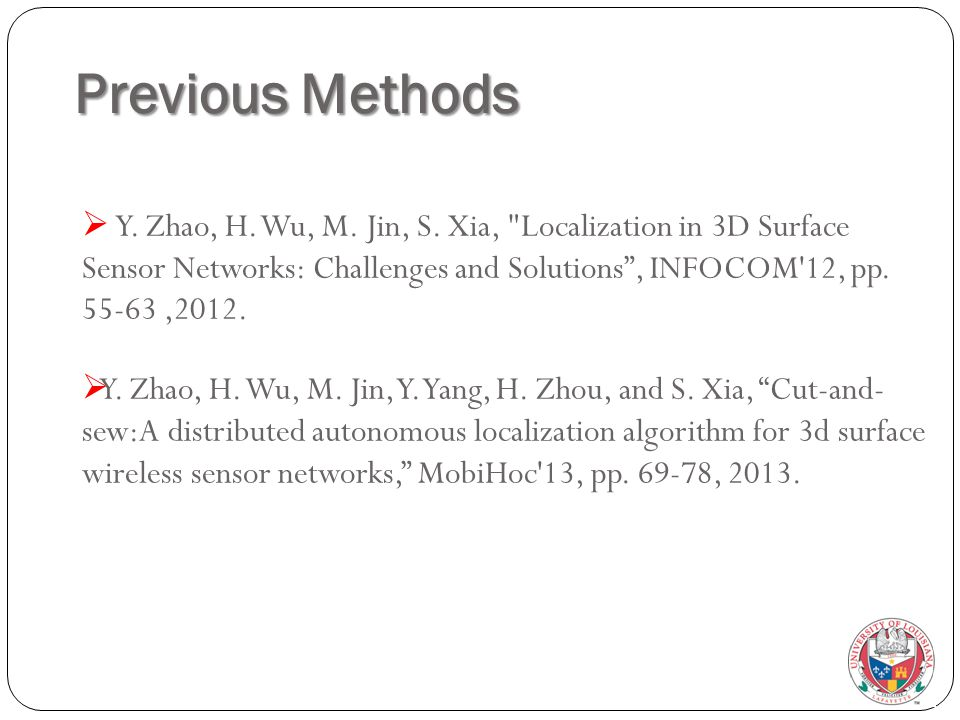 Previous Methods  Y. Zhao, H. Wu, M. Jin, S.