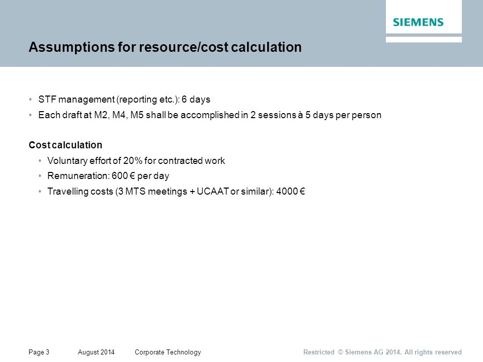 Page 3August 2014Corporate Technology Restricted © Siemens AG 2014.