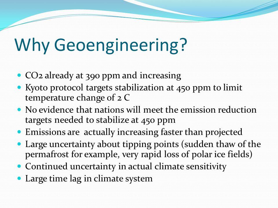 Why not Geoengineering.
