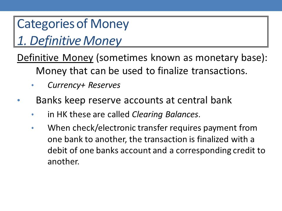 Categories of Money 1.