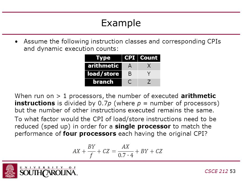 Example Assume the following instruction classes and corresponding CPIs and dynamic execution counts: When run on > 1 processors, the number of execut