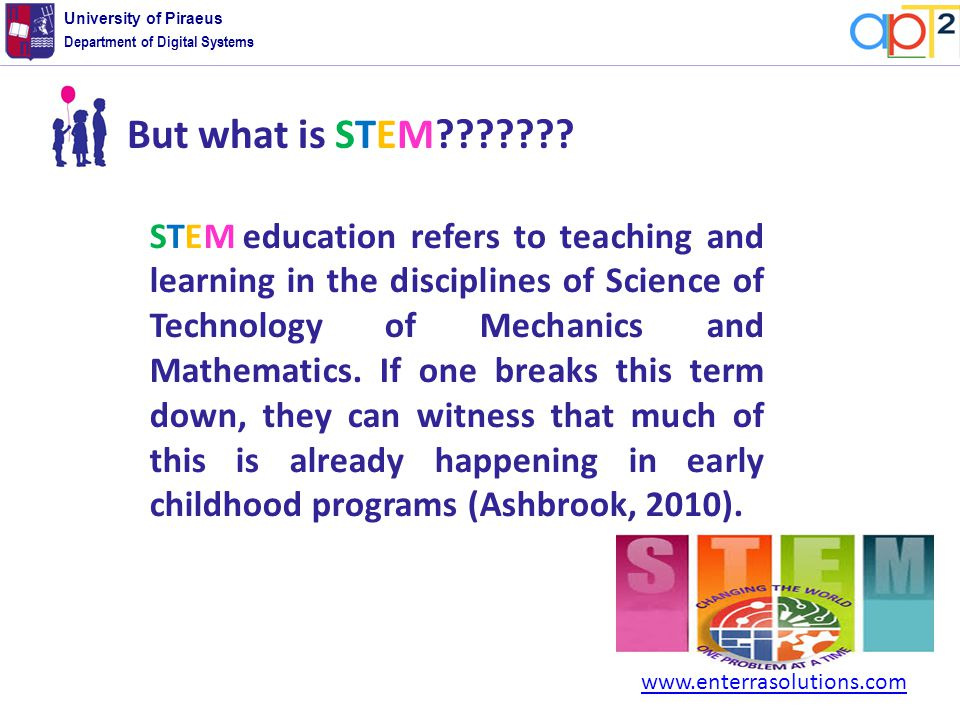 Department of Digital Systems University of Piraeus But what is STEM .