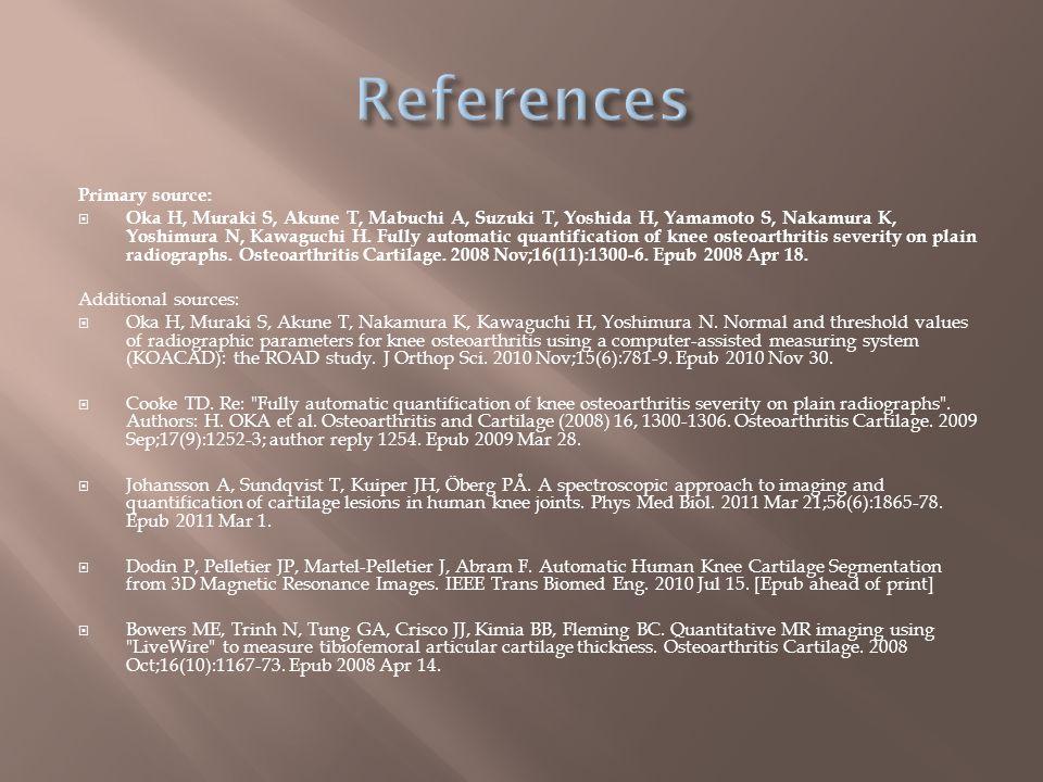 Primary source:  Oka H, Muraki S, Akune T, Mabuchi A, Suzuki T, Yoshida H, Yamamoto S, Nakamura K, Yoshimura N, Kawaguchi H.