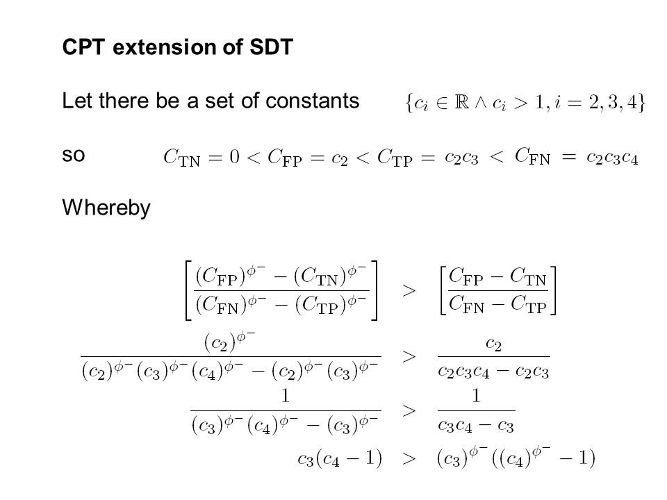CPT extension of SDT Let there be a set of constants so Whereby