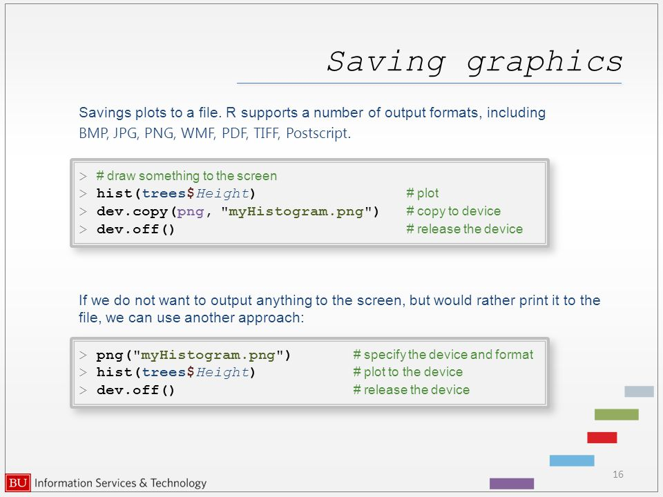 Saving graphics Savings plots to a file.