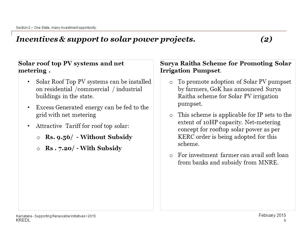 KREDL February 2015 Incentives & support to solar power projects.(3) 9 Section 2 – One State, many investment opportunity.