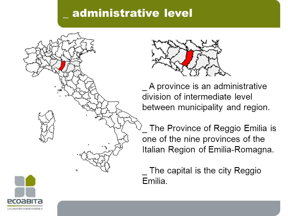 _ administrative level _ A province is an administrative division of intermediate level between municipality and region.