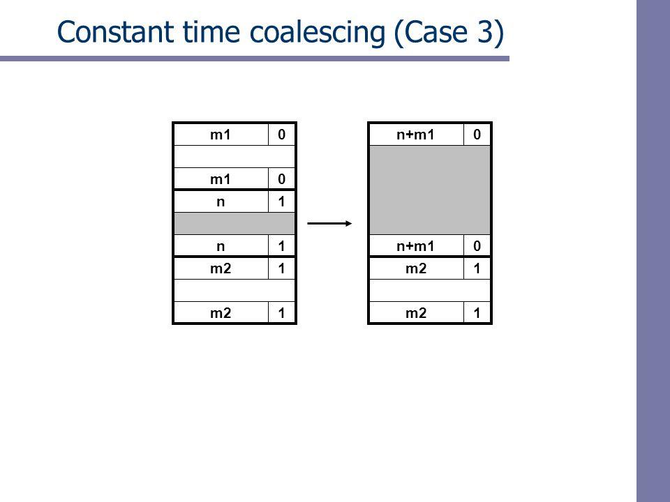 m10 Constant time coalescing (Case 3) m10 n1 n1 m21 1 n+m10 0 m21 1