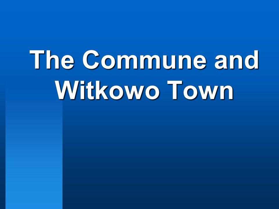 Address Information The Commune and Witkowo Town Gnieźnieńska 1 Street 62-230 Witkowo tel.