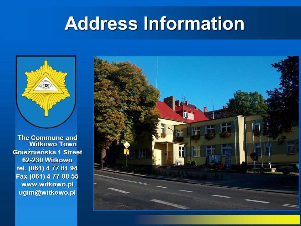Location The Witkowo commune is situated in Wielkopolsko-Kujawskie Lake District, in Gniezno's administrative unit, in Wielkopolska Province.