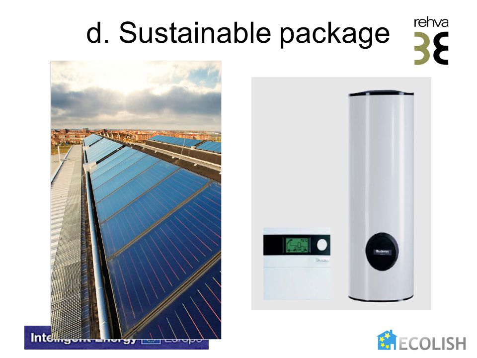 d. Sustainable package