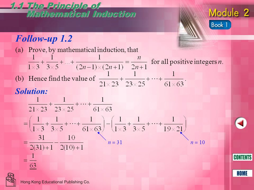 Follow-up 1.3 1.1 The Principle of Mathematical Induction Mathematical Induction Solution: For n  1, L.H.S.
