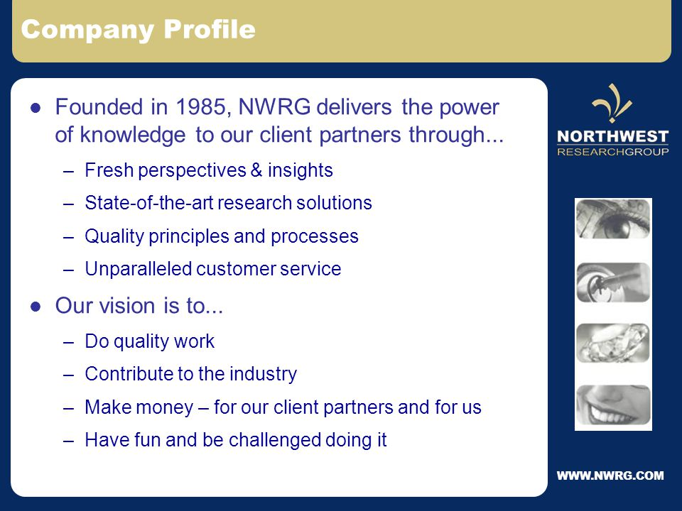 Northwest Research Group, Inc. From Data to DISCOVERY!.