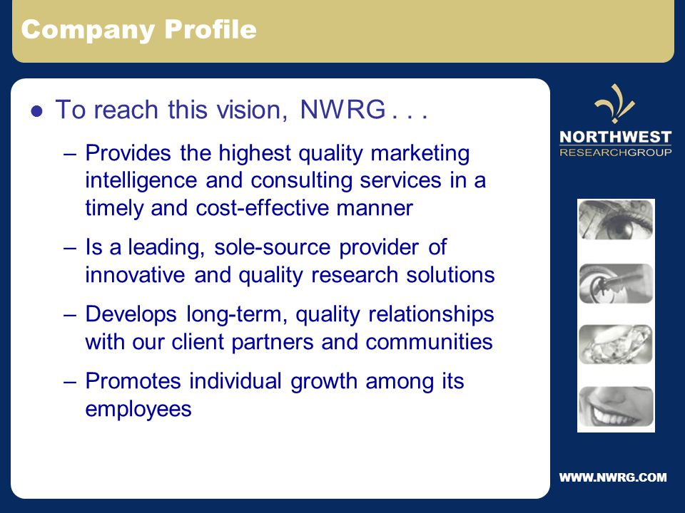 Company Profile Founded in 1985, NWRG delivers the power of knowledge to our client partners through...