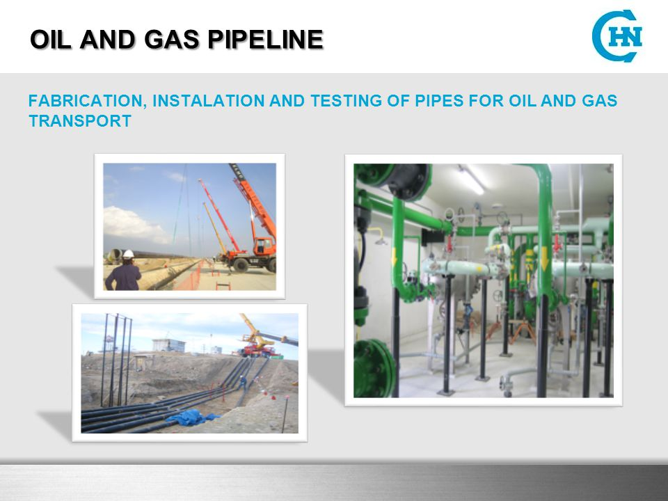 OIL AND GAS PIPELINE FABRICATION, INSTALATION AND TESTING OF PIPES FOR OIL AND GAS TRANSPORT