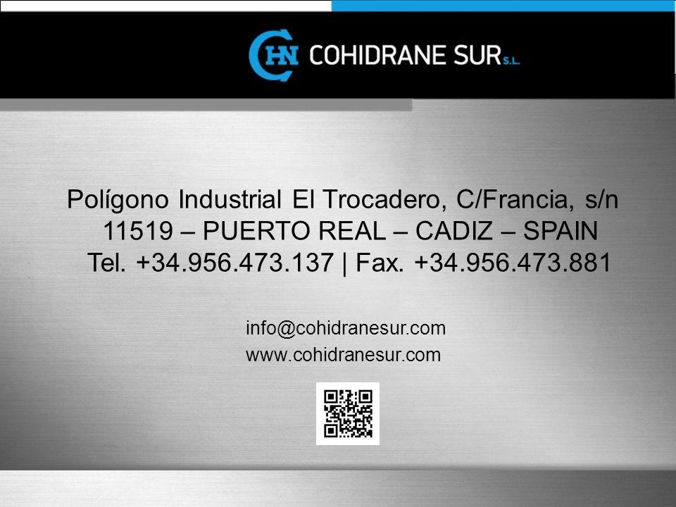 Polígono Industrial El Trocadero, C/Francia, s/n 11519 – PUERTO REAL – CADIZ – SPAIN Tel.
