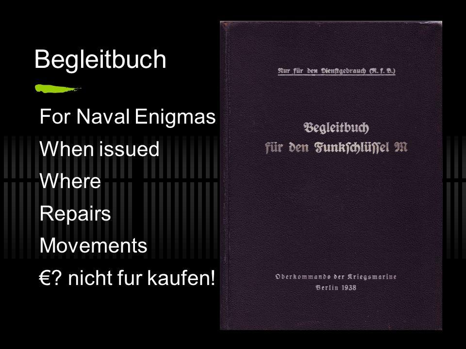 Begleitbuch For Naval Enigmas When issued Where Repairs Movements €? nicht fur kaufen!