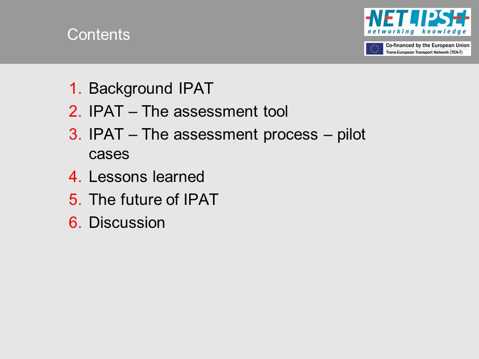 Scoring process  Score all questions in the IPAT Questionnaire  on a scale from 1 to 4  individually  Questions that are not relevant to a project phase or not applicable to a project must be indicated as such.