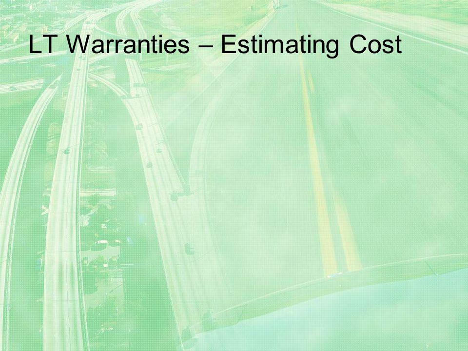 LT Warranties – Estimating Cost
