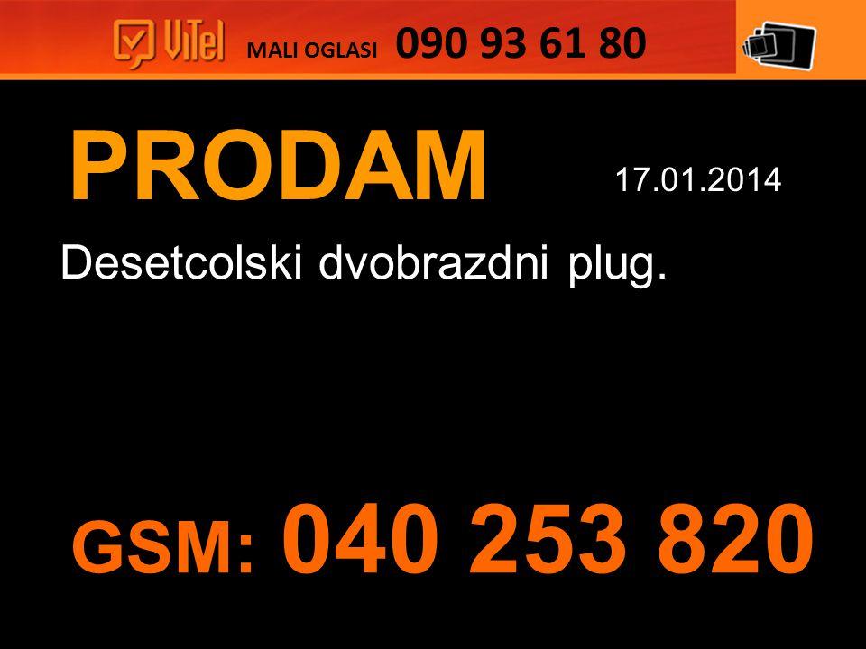 PRODAM Desetcolski dvobrazdni plug. MALI OGLASI 090 93 61 80 17.01.2014 GSM: 040 253 820