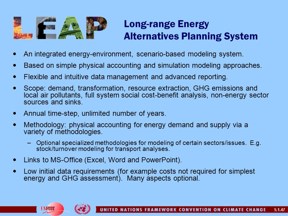5.1.47 Long-range Energy Alternatives Planning System  An integrated energy-environment, scenario-based modeling system.