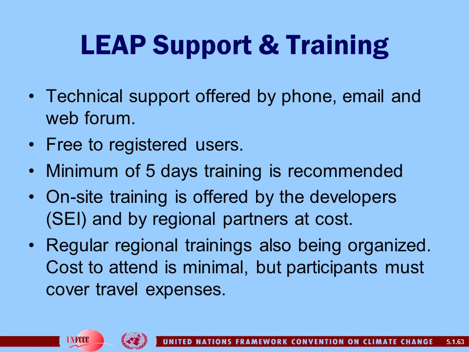 5.1.63 LEAP Support & Training Technical support offered by phone, email and web forum.