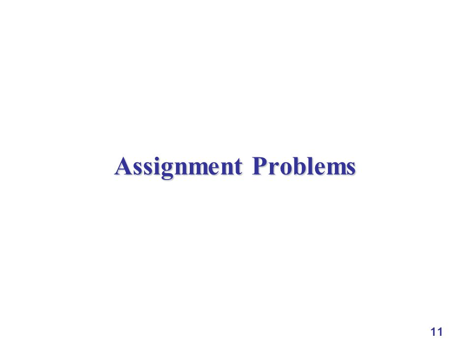 11 Assignment Problems